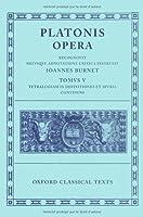 Opera: Volume V: Minos, Leges, Epinomis, Epistulae, Definitiones (Oxford Classical Texts) by Plato(1922-02-22)