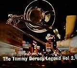 The Dorsey Legend, Vol. 2