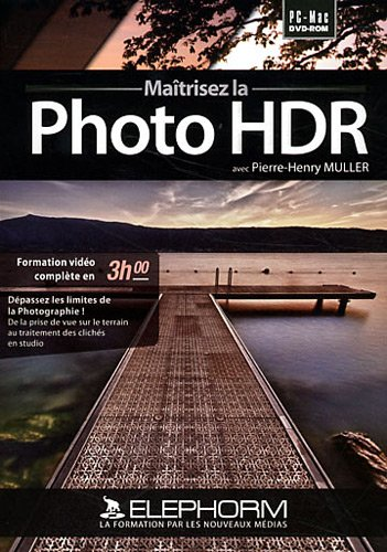 Matrisez la Photo HDR (Pierre-Henry MULLER)