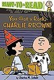 PEANUTS YOU GOT ROCK CHARLIE BROWN!