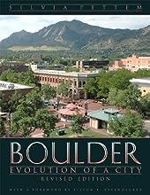 Boulder: Evolution of a City, Revised Edition