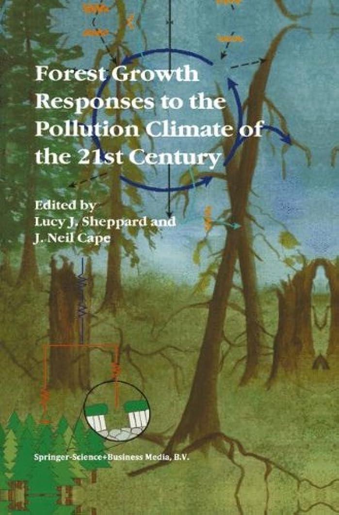 尋ねる何約束するForest Growth Responses to the Pollution Climate of the 21st Century