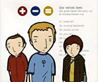 Great Beast February & Comasynthesis by Velvet Teen (2002-07-16)