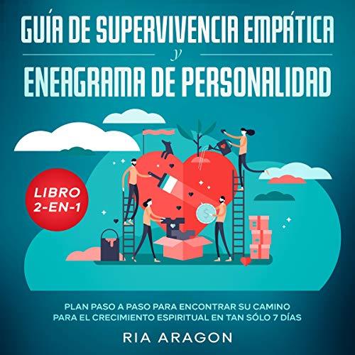 Guía de Supervivencia Empática y Eneagrama de Personalidad [Empathic Survival Guide and Personality Enneagram]  By  cover art