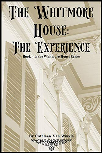 The Whitmore House-The Experience (4th Book in Series) (English Edition)