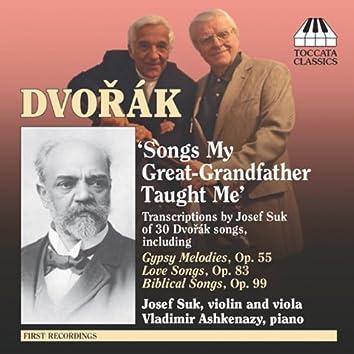 Dvorak, A.: Song Transcriptions for Violin/Viola and Piano