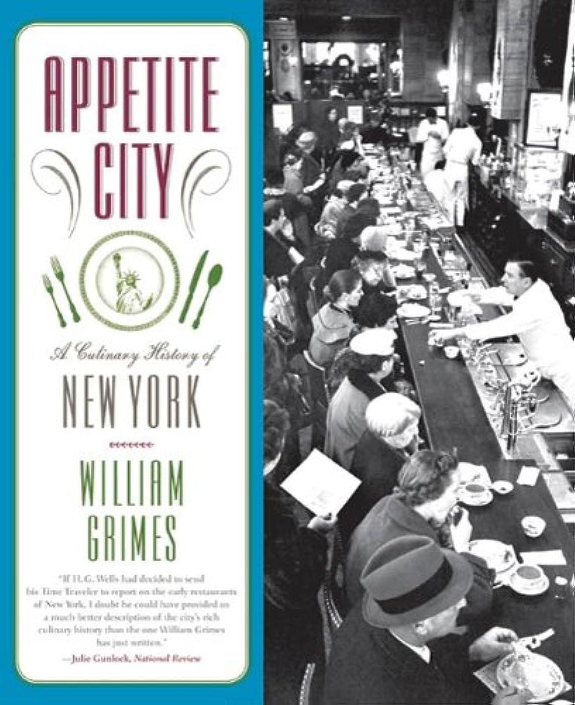 拡大する経営者会社Appetite City: A Culinary History of New York (English Edition)