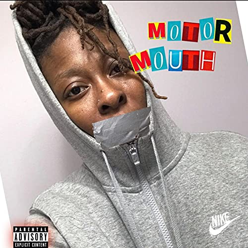 The Motor Mouth Tape [Explicit]
