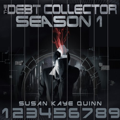 Debt Collector Season One Audiobook By Susan Kaye Quinn cover art