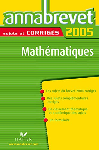 Annabrevet 2005 Mathématiques Sujets et Corrigés