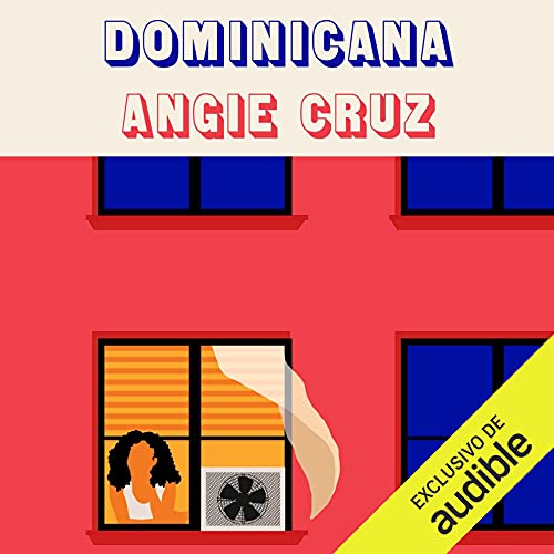 Dominicana (Spanish Edition) Audiobook By Angie Cruz cover art