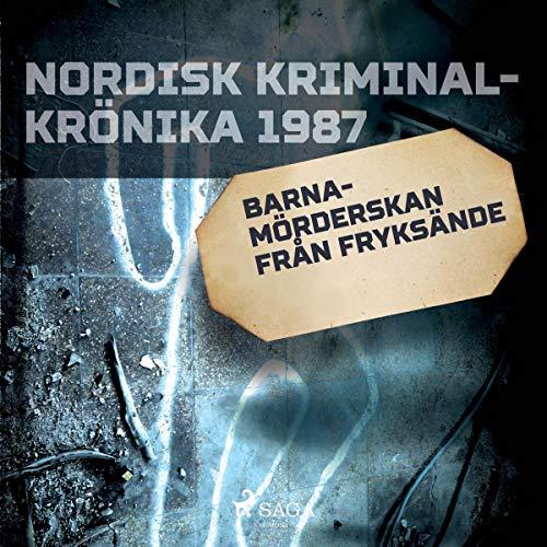 Barnamörderskan från Fryksände audiobook cover art