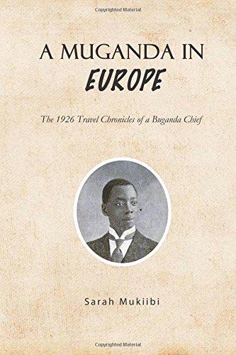 cheap Muganda in Europe: A Journey of the 1926 Chief of Buganda