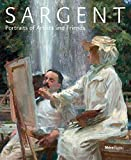 Sargent: Portraits of Artists and Friends - Richard Ormond