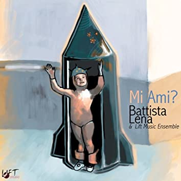 Mi ami? (feat. Lift Music Ensemble)