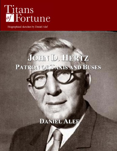 John D. Hertz: Patron of Taxis and Buses (English Edition)