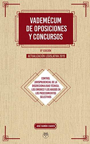 Vademécum de oposiciones y concursos (6ª ed.) Actualización legislativa 2019