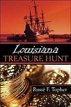 Louisiana Treasure Hunt by Russ?? F. Topher (2007-04-02)