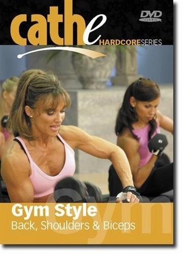 Cathe Friedrich Hardcore Style Gym Style Back Shoulders Biceps DVD - Region 0 Worldwide