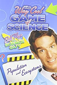 Bill Nye's Way Cool Game Of Science: Populations And Ecosystems by Disney Educational