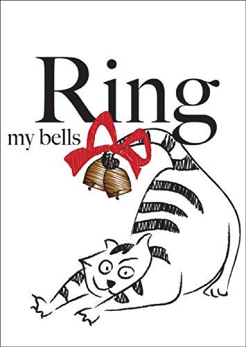Komische kerstkaart met envelop, cadeaukaart wenskaart voor Kerstmis met vettige kat en bel: Ring my bells • nu direct verzenden met eigen tekst-inlegger