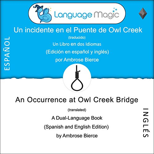 『Un incidente en el Puente de Owl Creek (traducido) [An Occurrence at Owl Creek Bridge (Translated)]』のカバーアート