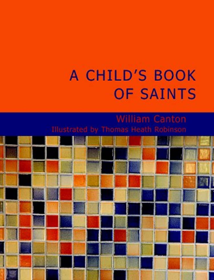 重要個人的な熱A Child's Book of Saints