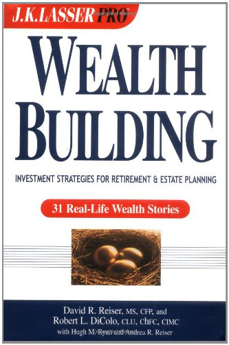Wealthbuilding: Investment Strategies for Retirement and Estate Planning (Wiley Financial Advisor)
