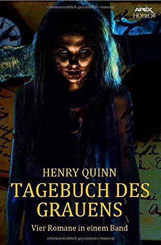TAGEBUCH DES GRAUENS: Vier Horror-Romane in einem Band!