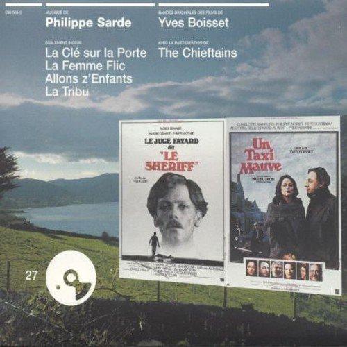 Les films d'Yves Boisset et Philippe Sarde (La Clé sur la Porte, La Femme Flic, Allon z'Enfants, Latribu, Un Taxi mauve, Le Juge Fayard dit 'Le Shériff')