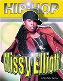 Missy Elliot (Hip-hop) (Hip-hop (Part 2) Series)