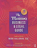 The Musician's Business and Legal Guide (500 Tips)