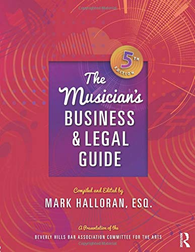 Compare Textbook Prices for The Musician's Business and Legal Guide 5 Edition ISBN 9781138672970 by Halloran, Mark
