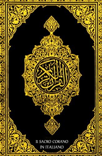 Il Sacro Corano: La Sacra Bibbia per i musulmani +500 pagina / corano in italiano completo