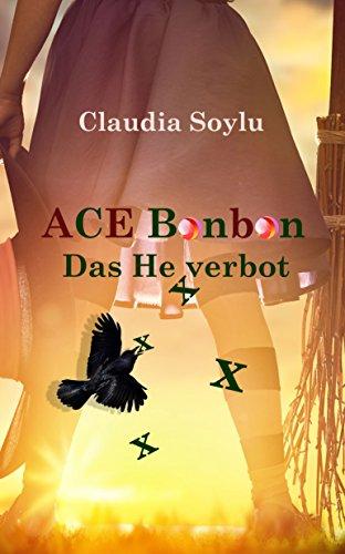 ACE Bonbon: Das Hexverbot