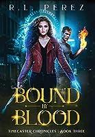 Bound by Blood: A Dark Fantasy Romance