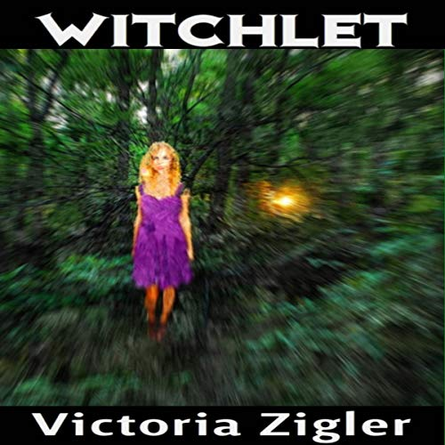 Witchlet     Magical Chapters Trilogy, Book 1              By:                                                                                                                                 Victoria Zigler                               Narrated by:                                                                                                                                 Emma Thorpe                      Length: 30 mins     Not rated yet     Overall 0.0