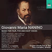 Nanino: Music for Four, Five & Eight Voices by Gruppo Vocale Arsi & Tesi