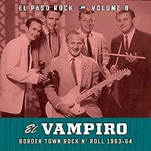 El Vampiro: El Paso Rock, Vol. 8
