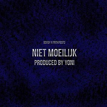 Niet Moeilijk (feat. Manifesto)