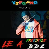 Freestyle bdz [Explicit]