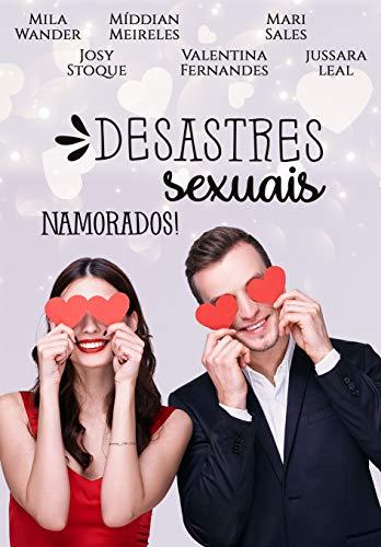 Desastres Sexuais: Dia dos Namorados