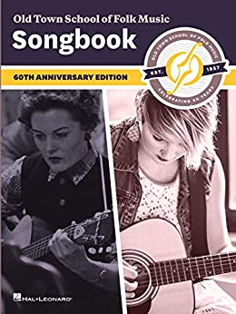 Old Town School of Folk Music Songbook: 60th Anniversary Edition by [Hal Leonard Corp.]
