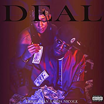 Deal (feat. Deja Nicole)