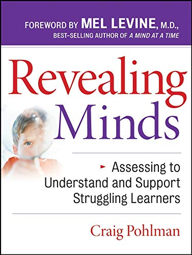 Revealing Minds: Assessing to Understand and Support Struggling Learners
