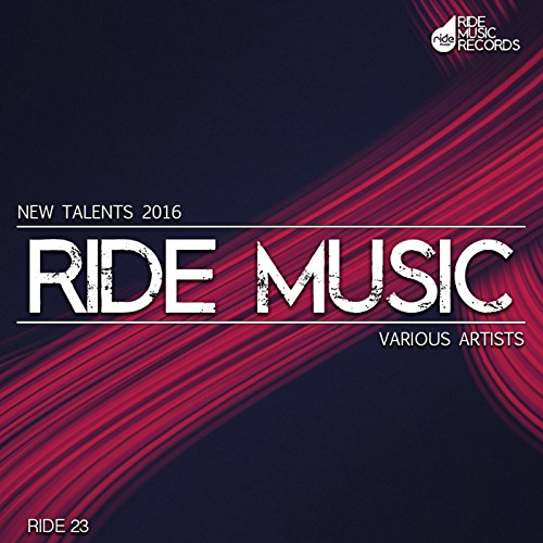 New Talents Of Ride Music 2016
