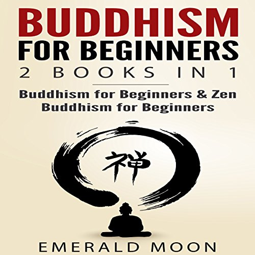 Buddhism for Beginners: 2 Books in 1 audiobook cover art