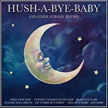 Hush-A-Bye Baby And Other Lullabys