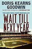 Wait Till Next Year - A Memoir