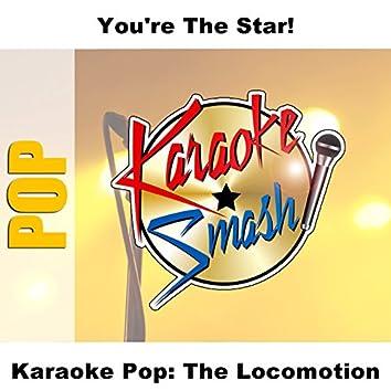 Karaoke Pop: The Locomotion
